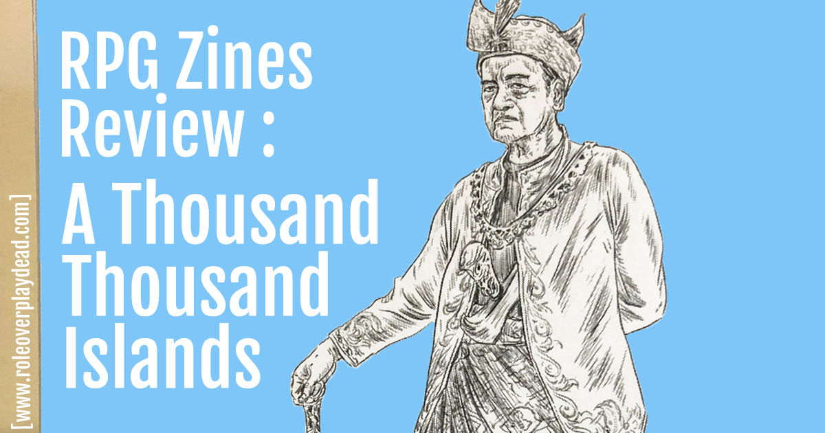 RPG Zine Review A Thousand Islands 1 4 2018