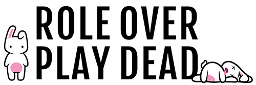 Role Over Play Dead